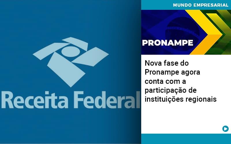 nova-fase-do-pronampe-agora-conta-com-a-participacao-de-instituicoes-regionais - Nova fase do Pronampe agora conta com a participação de instituições regionais