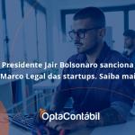 Como A Lgpd Afeta Diretamente A Cadeia De Fornecedores Das Empresas Opta - Contabilidade em Pinhais - PR   Opta Contábil - Presidente Jair Bolsonaro sanciona o Marco Legal das startups. Saiba mais!